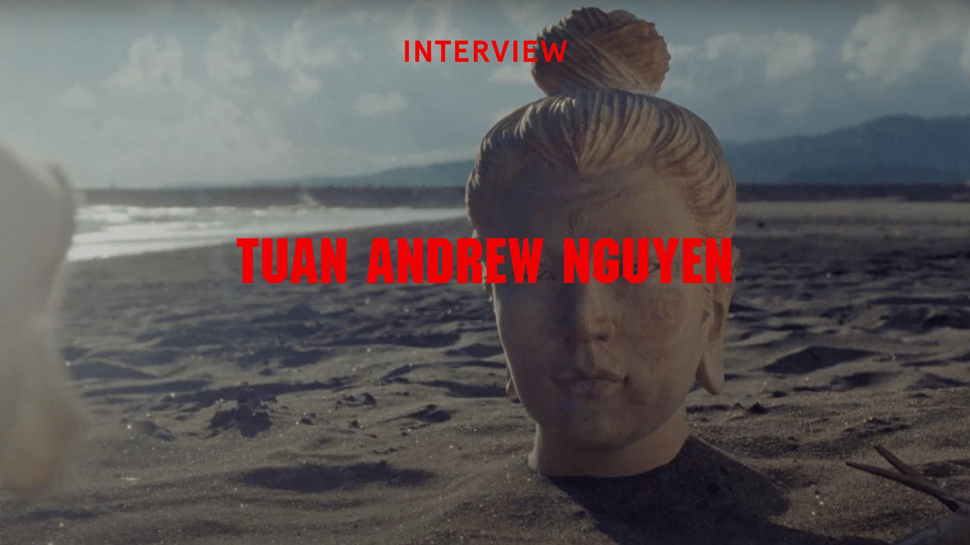 Interview Tuan Andrew Nguyen