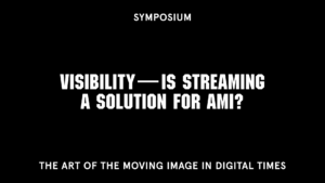 Symposium Visibility - Is streaming a solution for ami?
